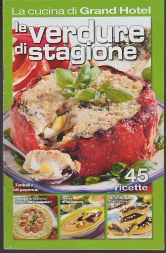 La cucina di Grand Hotel Pocket - Le verdure di stagione - 45 ricette
