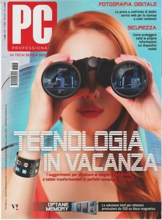 Pc Professionale - mensile n. 316 Luglio 2017 - Tecnologia in Vacanza
