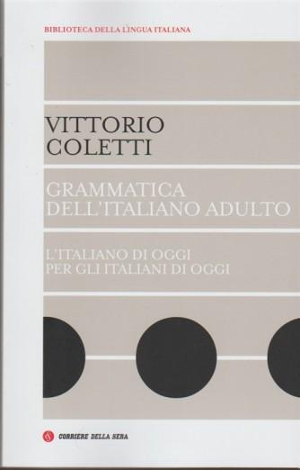 Grammatica dell'Italiano adulto di Vittorio Coletti