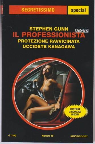 """Stephen Gunn """"il professionista story""""- Protezione Ravvicina e Uccidete Kanagawa"""