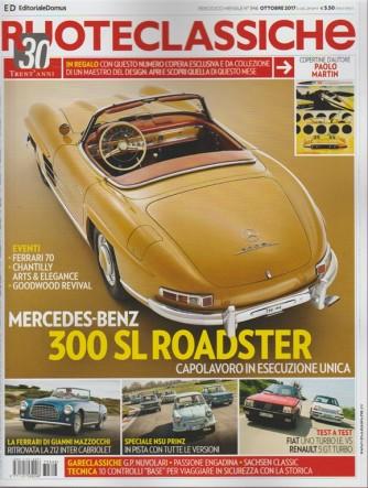 Ruote Classiche - mensile n. 346 Ottobre 2017 Mercedes-Benz 300 SL Roadster
