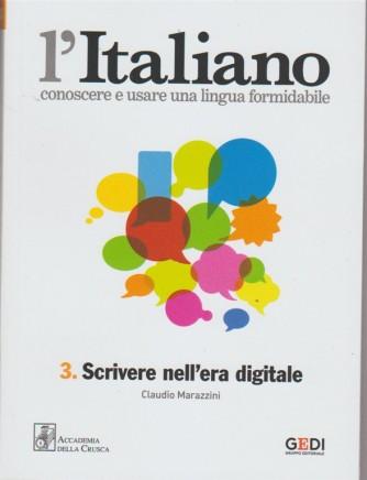L'italiano - Settimanale vol.3  - Scrivere nell'era digitale by La Repubblica