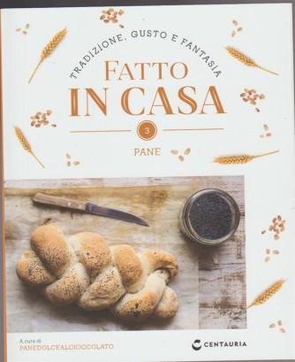 Fatto in Casa vol. 3 - Pane - by Centuria