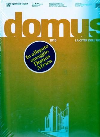 Domus - mensile n. 1015 Luglio2017 + DOMUS AFRICA+ stazione Afragola