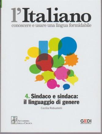 L'italiano - Settimanale vol.4  - Sindaco e sindaca: il linguaggio di genere