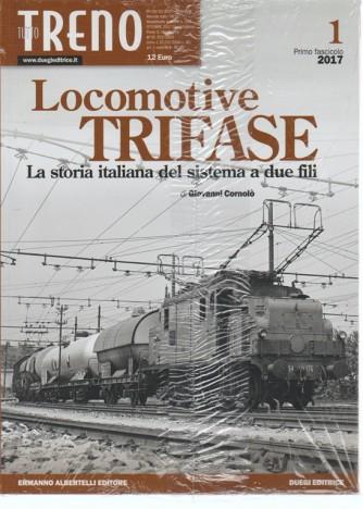 Tutto Treno Modellismo & Storia vol.169 Ottobre2017 - Locomotive Trifase 1° vol.