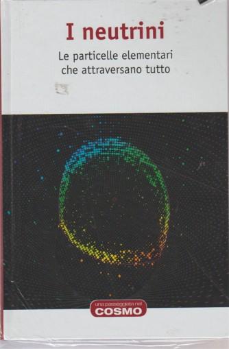 Una passeggiata nel cosmo RBA vol. 6 - I Neutrini di Jose Antonio Caballero