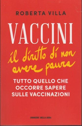 Vaccini. Il Diritto di non avere paura di Roberta Villa