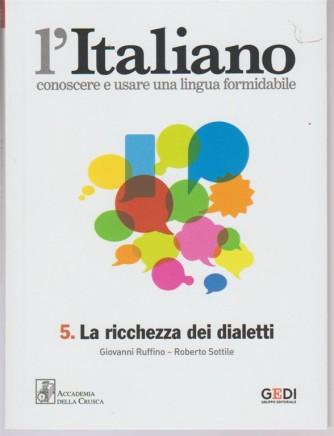 L'italiano - Settimanale vol.5  - La ricchezza dei dialetti