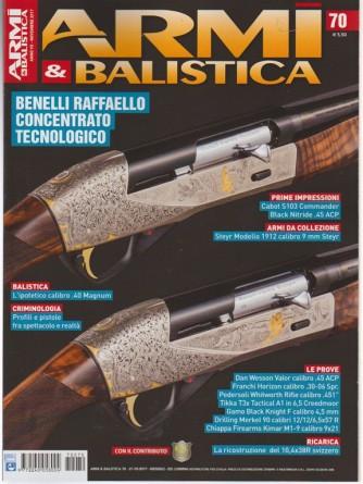 Armi & Balistica - mensile n. 70 novembre 2017 - Benelli Raffaello