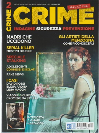 Crime Magazine - mensile n. 2 Novembre 2017 - Indagine, sicurezza, prevenzione