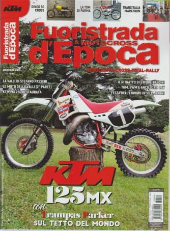 Fuoristrada & Motocross d'epoca - bimestrale n. 6 Novembre 2017 KTM 125 MX