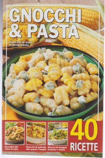 Gnocchi & Pasta - formato Pocket RIEDIZIONE - 40 Ricette