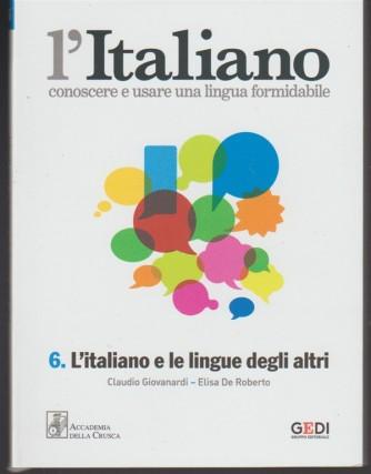 L'italiano - Settimanale vol.6  - L'Italiano e le lingue degli altri