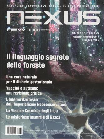 Nexus New Times edizione Italiana - bimestrale n. 130 vol. 5 Ottobre 2017