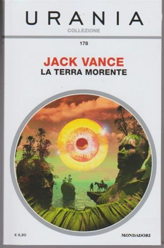 La Terra Morentedi Jack Vance - Urania Collezione vol. 178 - Mondadori