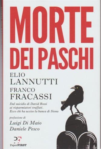 Morte dei Paschi di Elio Iannutti e Franco Fracassi - Dal suicidio di...