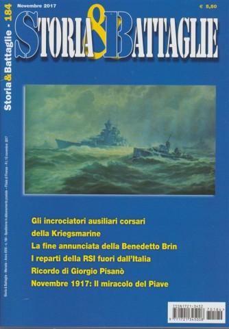 Storia & Battaglie - mensile n. 184 Novembre 2017 - ricordo di Giorgio Pisanò