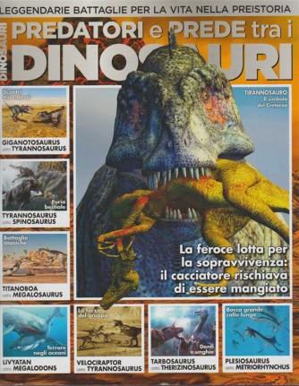 Predatori e prede tra i Dinosauri - bimestrale Novembre 2017 by Sprea editore
