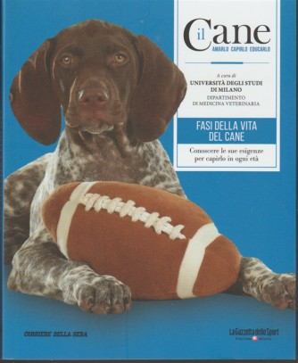 il CANE, amarlo capirlo educarlo-vol.7 Fasi della vita del cane