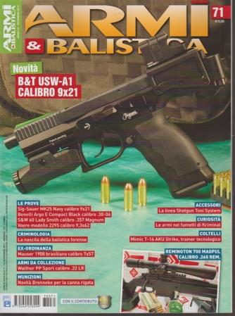 Armi & Balistica - mensile n. 71 Dicembre 2017 novità: B&T USW-A1 calibro 9x21