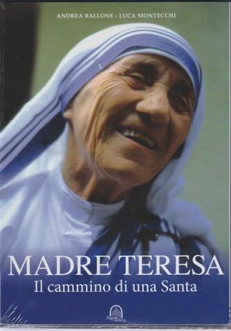 """Madre Teresa """"Il cammino di una Santa"""" di Andrea Ballone e Luca Montecchi"""