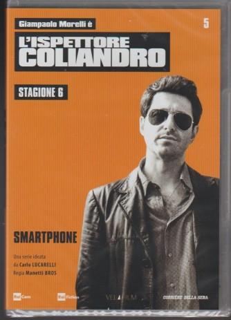5° DVD l'Ispettore Coliandro Stagione 6 - Smartphone