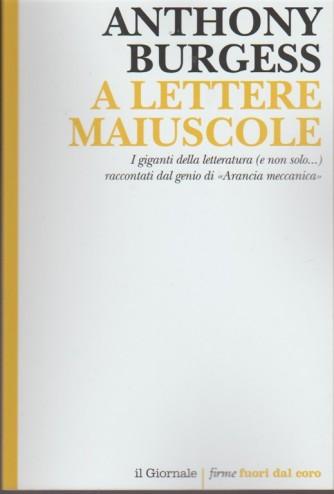 A Lettere Maiuscole di Anthony Burgess  by Firme fuori dal coro