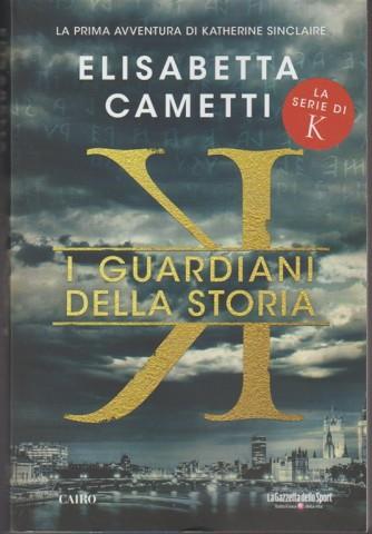 I guardiani della storia di Elisabetta Cametti - La serie di K