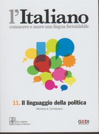 L'italiano-Conoscere... vol.11 - Il linguaggio della politica di M.A. Cortelazzo