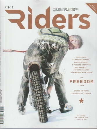 Riders -mensile n.105 - Luglio 2017 - the greatest lifestyle motorcycle magazine