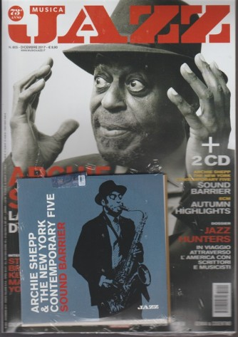 Musica Jazz - mensile n. 805 Dicembre 2017 + 2 CD Archie Shepp & The new york...