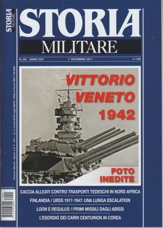 Storia Militare - mensile n. 291 Dicembre 2017 Vittorio Veneto 1942