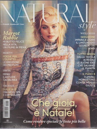 Natural Style - mensile n. 174 Dicembre 2017 Margot Robbie