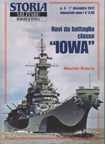 Storia Militare BRIEFING - Bimestrale n. 6 DDicembre 2017