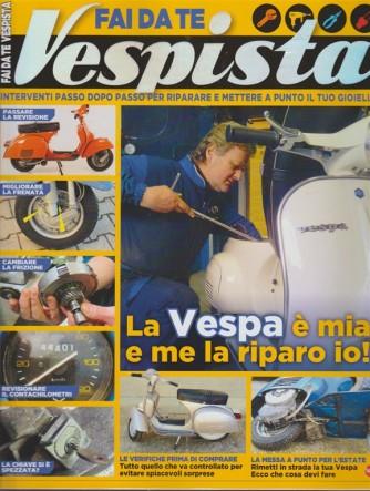 Fai da te Vespista - speciale by Sprea Editore - RIEDIZIONE