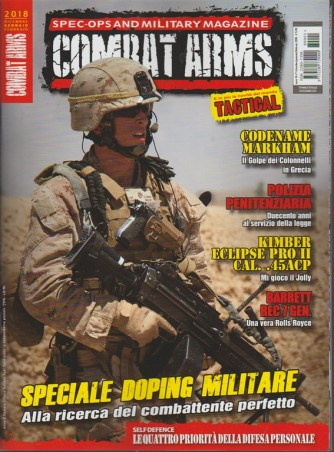 Combat Arms - trimestrale n. 1 Dicembre 2017 - Spec-ops military magazine