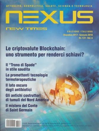 Nexus New Times edizione italiana - Bimestrale n. 131 vol. 6 - Dicembre 2017