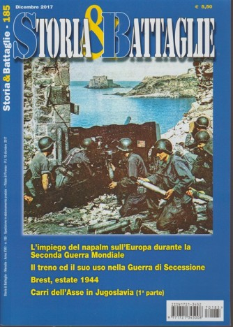 Storia e Battaglie - mensile n. 185 Dicembre 2017 Brest, Estate 1944