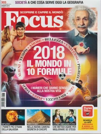 Focus - mensile n. 303 Gennaio 2018 - scoprire e capire il mondo