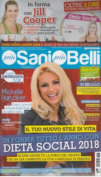 Più Sani Più Belli Magazine - mensile n. 85 Dicembre 2017 + Dieta Social e DVD