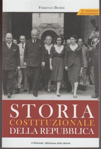 Storia Costituzionale della Repubblica di Francesco Bonini by Il Giornale (Quotidiano)