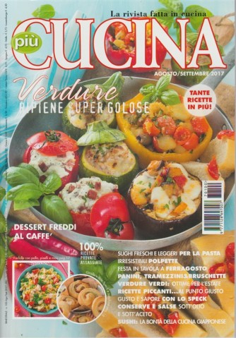 Piu' Cucina - bimestrale n. 100 Agosto 2017 - Dessert freddi al caffé