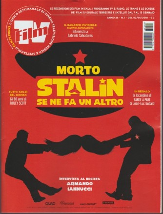 Film Tv - settimanale n. 1 - 2 Gennaio 2018 - Morto Stalin se ne fa un altro