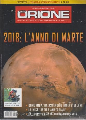 Nuovo Orione - mensile n. 308 Gennaio 2018 + Diario Astronomico 2018