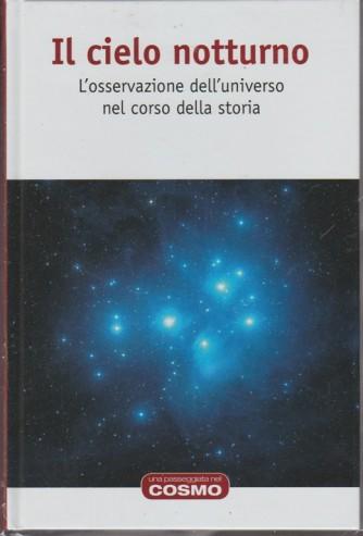 Una passeggiata nel cosmo RBA vol. 62 - Il cielo notturno