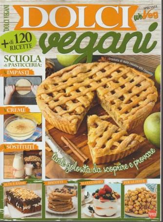 """We Veg Speciale """"Dolci vegani"""" - bimestrale n. 2 Febbraio 2018 + di 120 ricette"""