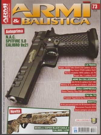 Armi & Balistica - mensile n. 73 Febbraio 2018