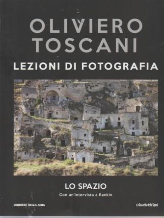 Oliviero Toscani - Lezioni di fotografia - Lo spazio - n. 32 - settimanale