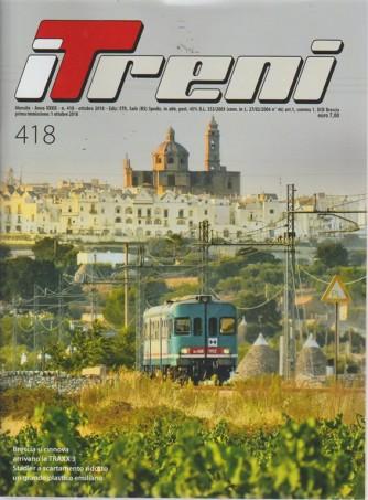 Treni - n. 418 - mensile - ottobre 2018